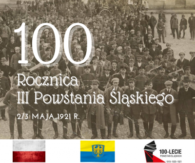 100 rocznica wybuchu  III Powstania Śląskiego