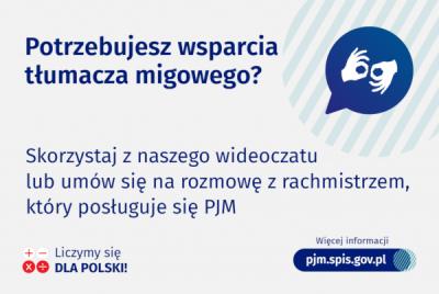 NSP 2021 - Jak skorzystać ze wsparcia tłumacza bądź rachmistrza posługującego się PJM?