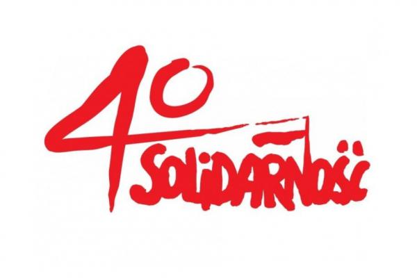40 - lecie Solidarności i Wolności